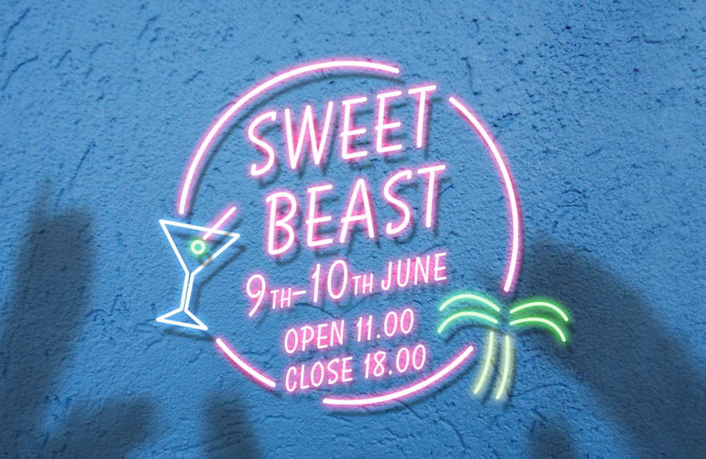 POP UP SHOP『Sweet BEAST #3』のお知らせ