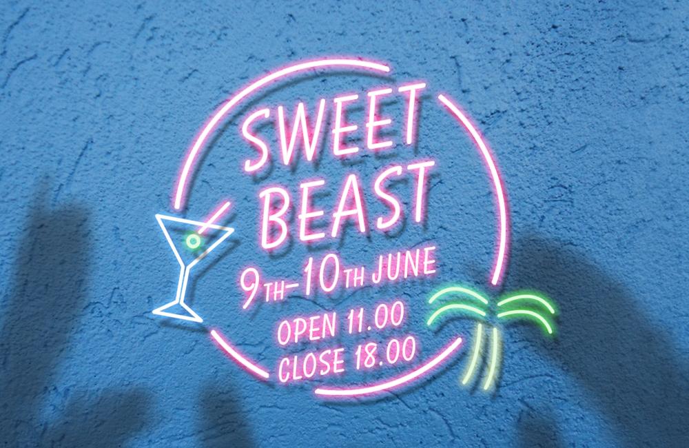 POP UP SHOP『Sweet BEAST #3』のお知らせ